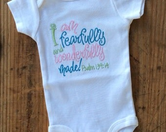 I am fearfully and wonderfully made...embroidered onesie