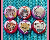 Set of 6 Sweet Kitties in Hearts 1 Inch Buttons (OR MAGNETS)