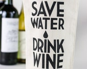 Wine Tote - Recycled Cotton Canvas - Save Water Drink Wine
