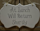 """At Lunch Business Sign / Away Sign / Hand Painted Wooden Cottage Chic Sign, """"At Lunch Will Return Shortly"""""""