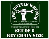 SET OF 6 Key Chain Sized - The Bottle Wrench Bottle Opener