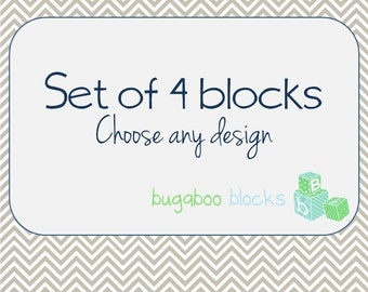 Set of 4 Blocks - Choose any design