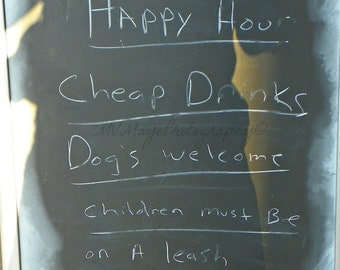 Happy Hour Sign / Photograph /  Chalkboard Art