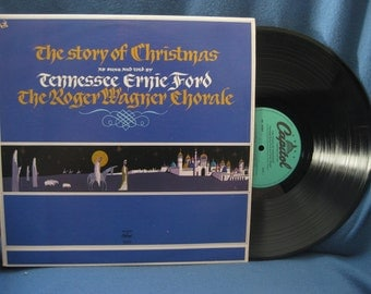 """Vintage, Tennessee Ernie Ford, The Roger Wagner Chorale """"The Story Of Christmas"""", Holiday Vinyl LP, Record Album, Traditional Classics"""