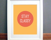 Stay Classy Printable Wall Art, Circle Design, Red Orange, Downloadable pdf