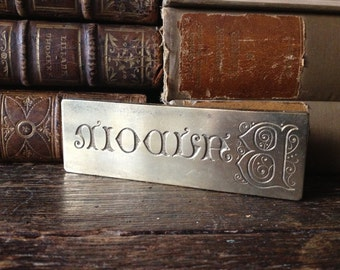 French Solid Brass Print Block, French Name Plate Monogram