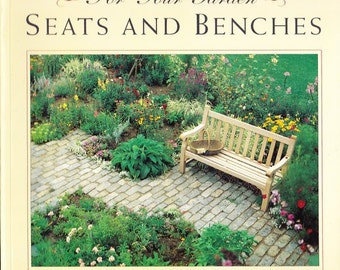 Landscaping and Bench Book - For Your Garden: Seats and Benches - Carol Spier