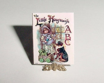 Dollhouse Miniature Alphabet Book LITTLE HOUSEWIFE ABC - Father Raphael Tuck - 1/12 One Inch Scale Childrens Book Dollhouse Accessory