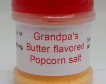 Butter Flavored Popcorn Salt. The perfect match for the perfect popcorn!