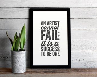 An Artist Cannot Fail Quote Poster • Success Quote • Distressed Typographic Print • Charles Horton Cooley • Artist Gift • Farmhouse Decor