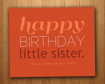 Little Sister Funny Birthday Card (Printable)
