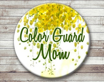 Color Guard  Mom Button - Magnet - Key Chain - Pocket Mirror