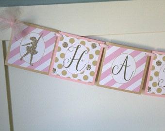 Ballerina Birthday Banner, Pink and Gold Ballet Birthday Banner