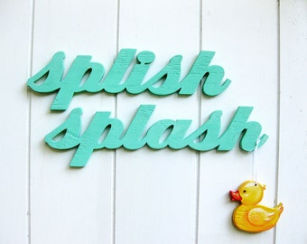 splish splash with rubber duck, wood sign, kids bathroom, shabby chic , beach or lake house