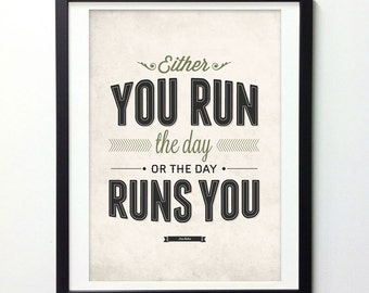 Motivational Poster, Run The Day, Typography Wall Art, Vintage Style Wall Art, Inspirational Quote Poster, Inspirational print