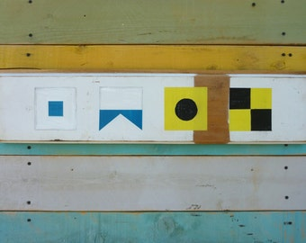 Primitive Nautical Flags SAIL Sign Made of Repurposed Lumber from Hawaiian Cottages,Yellow, Blue