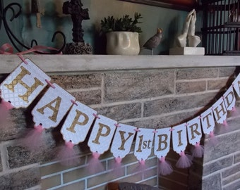 Happy 1st Birthday Banner in White Pink and Gold, Girls Birthday Banner, Embossed Banner with Tulle, Happy Birthday Banner