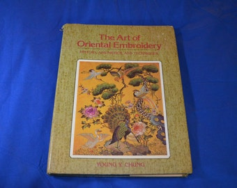 ON SALE  Vintage Book-The Art of Oriental Embroidery