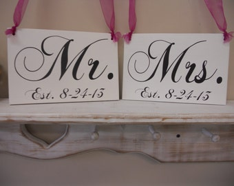 Mr and Mrs with est. date Chair Signs