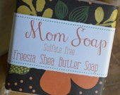 Mom Soap, Freesia Shea Butter Soap with Jojoba Beads, Moisturizing Sulfate Free, Birthday