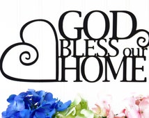 God Bless Our Home Metal Sign - Black, 13.5x6.5, Heart, Wall Quote, God Bless, Heart, Metal Sign, Sign, Outdoor Sign