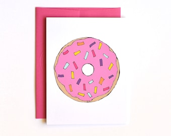 Pink Donut Happy Birthday Card - Hand drawn card - Just because Card - Confetti Card