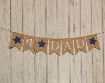 Father's Day Banner #1 DAD,  Father's Day Burlap Banner, Bunting, Burlap Banner, Bunting Garland