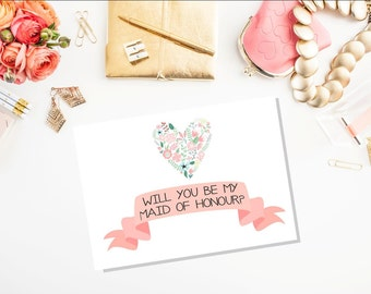 Will You Be My Bridesmaid Printable - a5 Card - Instant Download - Maid/Matron of Honor Card