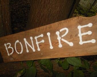 Bonfire Old Wood Sign
