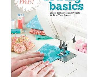 Sew Me! Sewing Basics Book