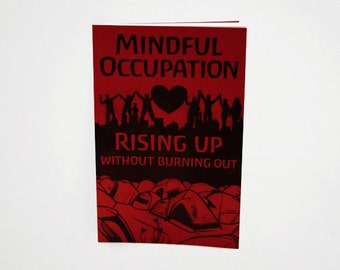 Mindful Occupation: Rising Up Without Burning Out book mental health activism, self care, community support