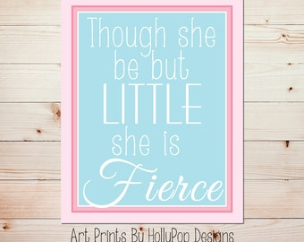 Nursery Wall Art Baby Girl Nursery Wall Decor Though She be But Little She is Fierce Pink Blue Nursery Art Shakespeare quote Nursery Quote
