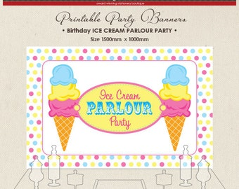 Printable Party Banner Buffet Candy Dessert Table Ice Cream Parlour Party Ice-Cream Retro