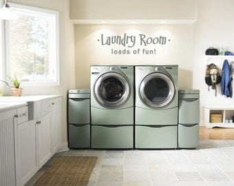 Laundry Room Loads of Fun Vinyl Wall Art Verse Decor (# LR-LOF-1)