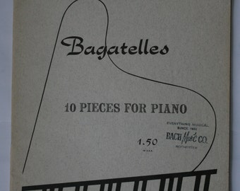 """1953 Sheet Music - """"Bagatelles, 10 Pieces for Piano"""