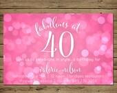 Fabulous at 40 Birthday Invitation - Printable Adult 40th Birthday Party Invite - Custom