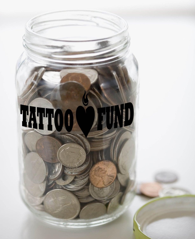 tattoo fund money jar vinyl sticker decal x