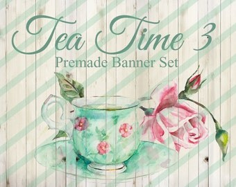 "Banner Set - Shop banner set - Premade Banner Set - Graphic Banners - Facebook Cover - Avatars - Business Card - ""Tea Time 3"""