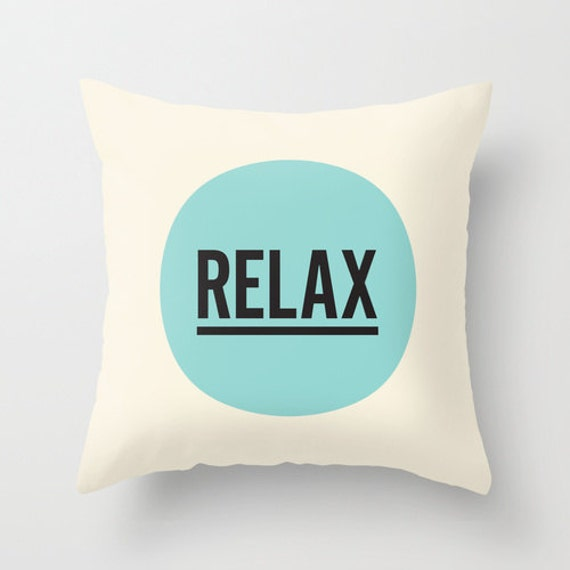 Relax Decorative Throw Pillow Cover Pattern by TheMotivatedType