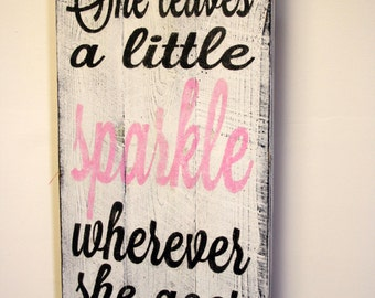 She Leaves A Little Sparkle Wherever She Goes Nursery Sign Shabby Chic Nursery Pallet Sign Distressed Wood Pink Nursery Decor
