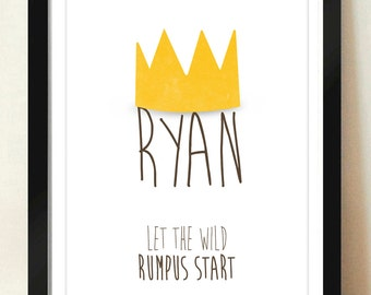 Digital Download Personalized Name Crown Where the Wild Things Are Nursery Art print Print kids, Let The Wild Rumpus Start - 8x10 or 11x14