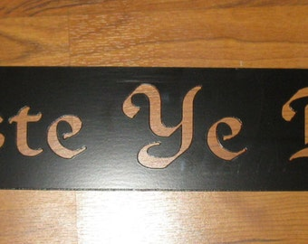 Metal Haste ye back plaque