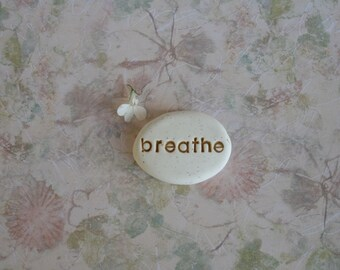 breathe message stone, zen pocket mementos, meditation mantra stone