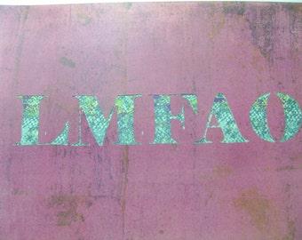 LMFAO. OOAK, LMFAO Paper Cut,
