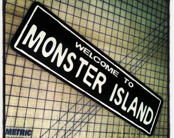 Welcome to Monster Island Sign (Godzilla)