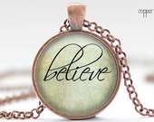 Believe Necklace, Word Jewelry, Inspirational Charm, Pale Green Pendant, Your Choice of Finish (1313)