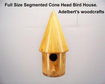Full size segmented cone head birdhouse, Removable Bottom.