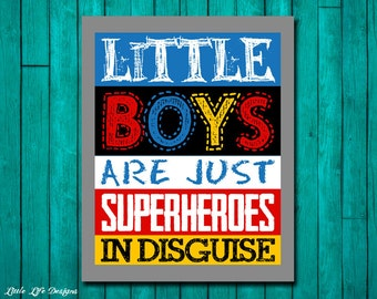Little Boys are just Superheroes in Disguise. Superhero Room Decor. Superhero Party. Boys Room Decor. Superhero Sign. Little Boys Wall Art.