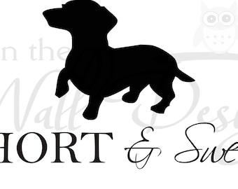 Short and Sweet dachshund Car Decal/Sticker