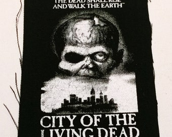 CITY of the LIVING DEAD  patch punk horror zombie lucio fulci  Free Shipping